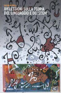 Libro Riflessioni sulla teoria del linguaggio e dei segni Susan Petrilli