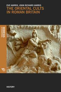 Libro The oriental cults in roman britain Eve Harris , John R. Harris