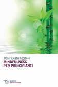 Libro Mindfulness per principianti Jon Kabat-Zinn