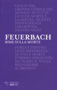 Libro Rime sulla morte. Testo tedesco a fronte Ludwig Feuerbach
