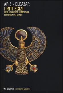 Antondemarirreguera.es Riti egizi. Vol. 1: Note storiche e simbologia esoterica dei gradi. Image