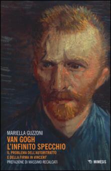 Aboutschuster.de Van Gogh l'infinito specchio. Il problema dell'autoritratto e della firma in «Vincent» Image