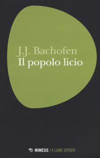 Il Il popolo licio - Bachofen Johann J. - wuz.it
