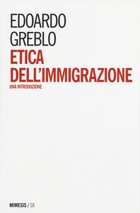 Etica dell'immigrazione. Una introduzione
