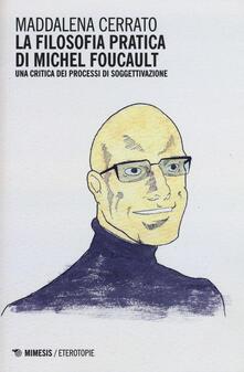 Parcoarenas.it La filosofia pratica di Michel Foucault. Una critica dei processi di soggettivazione Image