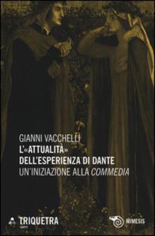 L «attualità» dellesperienza di Dante. Uniniziazione della «Commedia».pdf