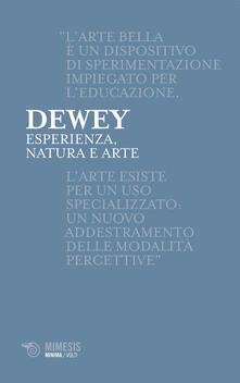 Esperienza, natura e arte - John Dewey - copertina