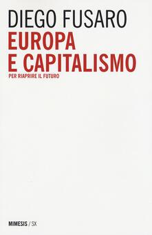 Winniearcher.com Europa e capitalismo. Per riaprire il futuro Image