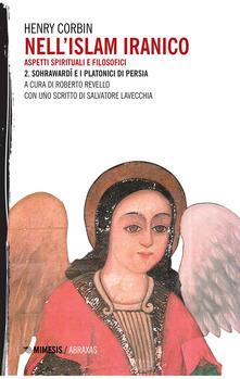Associazionelabirinto.it Nell'Islam iranico. Vol. 2: Sohrawardi e i platonici di Persia. Image