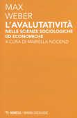 Libro L' avalutatività nelle scienze sociologiche ed economiche Max Weber
