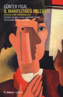 Listadelpopolo.it Il manifestarsi dell'arte. Estetica come fenomenologia Image