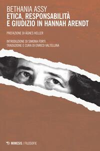 Etica, responsabilità e giudizio in Hannah Arendt