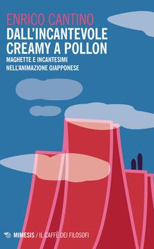 Aboutschuster.de Dall'incantevole Creamy a Pollon. Maghette e incantesimi nell'animazione giapponese Image