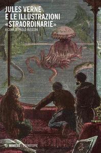 Jules Verne e le illustrazioni «straordinarie»