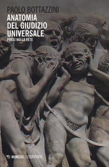 Winniearcher.com Anatomia del giudizio universale. Presi nella rete Image