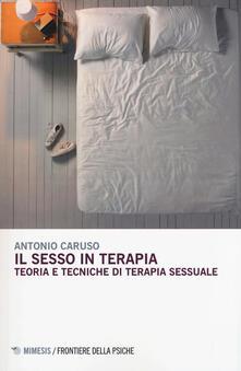 Il sesso in terapia. Teoria e tecniche di terapia sessuale.pdf