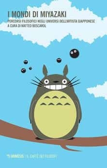 Winniearcher.com I mondi di Miyazaki. Percorsi filosofici negli universi dell'artista giapponese Image