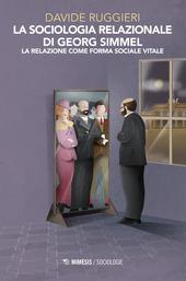La sociologia relazionale di Georg Simmel. La relazione come forma sociale vitale