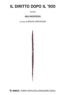 Il diritto dopo il 900. Teoria e critica della regolazione sociale (2015). Vol. 1.pdf
