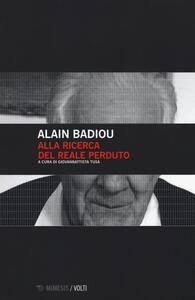 Alla ricerca del reale perduto - Alain Badiou - copertina