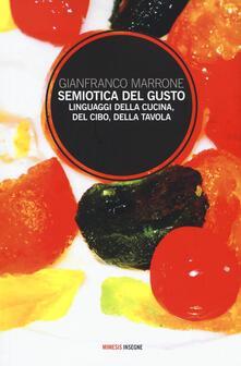Premioquesti.it Semiotica del gusto. Linguaggi della cucina, del cibo, della tavola Image