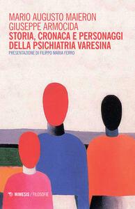 Storia, cronaca e personaggi della psichiatria varesina