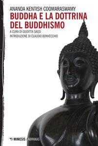 Buddha e la dottrina del buddhismo