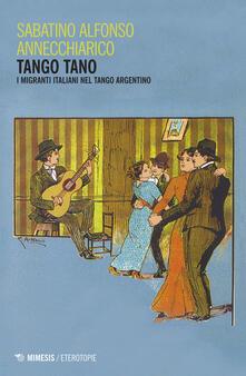 Equilibrifestival.it Tango tano. I migranti italiani nel tango argentino Image
