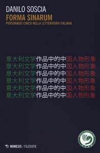 Forma sinarum. Personaggi cinesi nella letteratura italiana