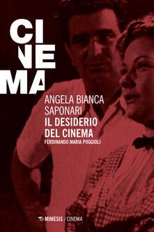 Amatigota.it Il desiderio del cinema. Ferdinando Maria Poggioli Image