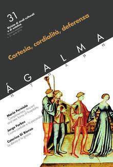 Promoartpalermo.it Agalma. Vol. 31: Cortesia, cordialità, deferenza. Image