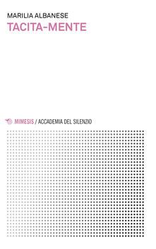 Tacita-mente - Marilia Albanese - copertina