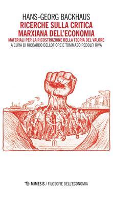 Nicocaradonna.it Ricerche sulla critica marxiana dell'economia. Materiali per la ricostruzione della teoria del valore Image