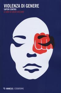 Violenza di genere. Saperi contro