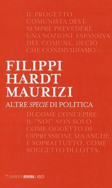 Altre specie di politica - Massimo Filippi,Michael Hardt,Marco Maurizi - copertina