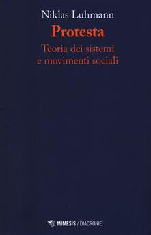 Protesta. Teoria dei sistemi e movimenti sociali.pdf