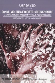 Donne, violenza e diritto internazionale. La Convenzione di Istanbul del Consiglio dEuropa del 2011.pdf