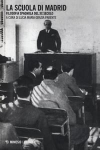 Libro La Scuola di Madrid. Filosofia spagnola del XX secolo