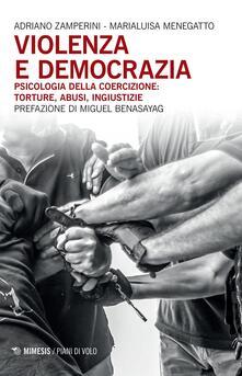 Criticalwinenotav.it Violenza e democrazia. Psicologia della coercizione: torture, abusi, ingiustizie Image