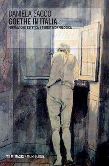 Goethe in Italia. Formazione estetica e teoria morfologica.pdf