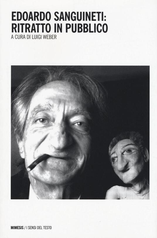 Edoardo Sanguineti: ritratto in pubblico - copertina
