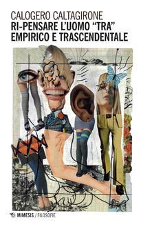 Antondemarirreguera.es Ri-pensare l'uomo tra empirico e trascendentale Image
