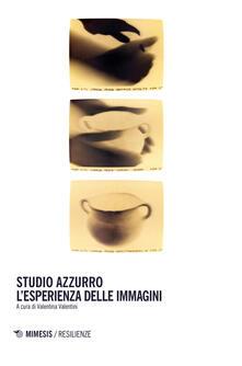 Vastese1902.it Studio Azzurro. L'esperienza delle immagini Image