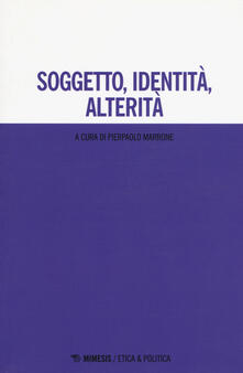 Premioquesti.it Soggetto, identità, alterità Image