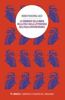 Le geografie della mafia nella vita e nella letteratura dellItalia contemporanea.pdf
