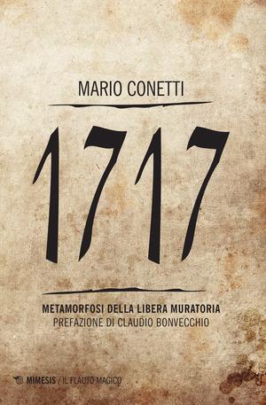 1717. Metamorfosi della Libera Muratoria