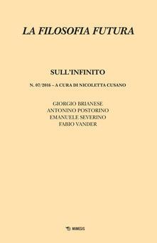 Amatigota.it La filosofia futura (2016). Vol. 7: Sull'infinito. Image