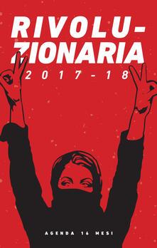 Fondazionesergioperlamusica.it Rivoluzionaria 2017-2018. Agenda 16 mesi  Image