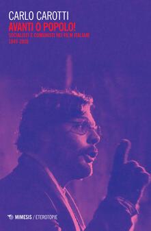 Premioquesti.it Avanti o popolo! Socialisti e comunisti nei film italiani 1945-2010 Image