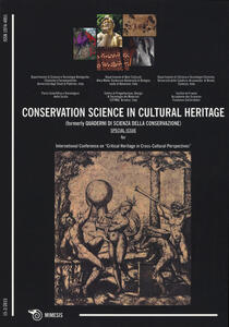 Conservation science in cultural heritage (formerly Quaderni di scienza della conservazione) (2015). Vol. 15-2: Special issue for international conference on «Critical heritage in cross-cultural perspective».